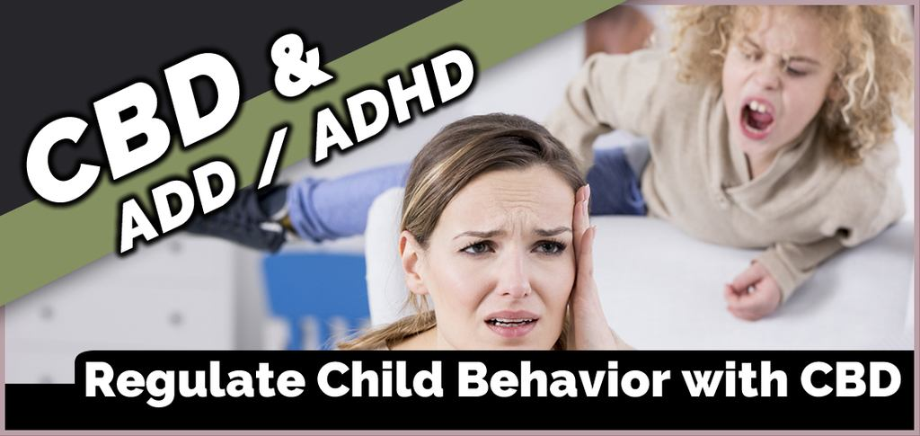 CBD for ADD and ADHD