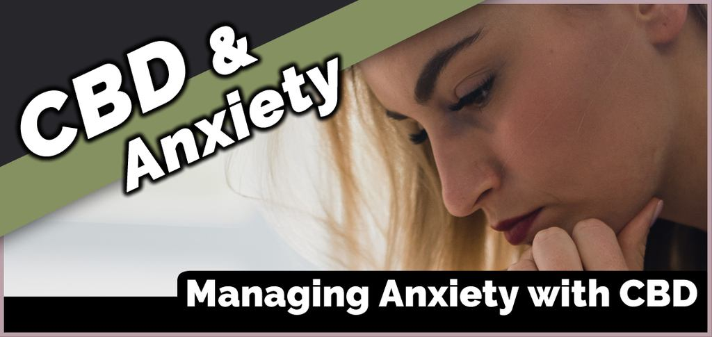 Managing Anxiety and Stress Disorders with CBD