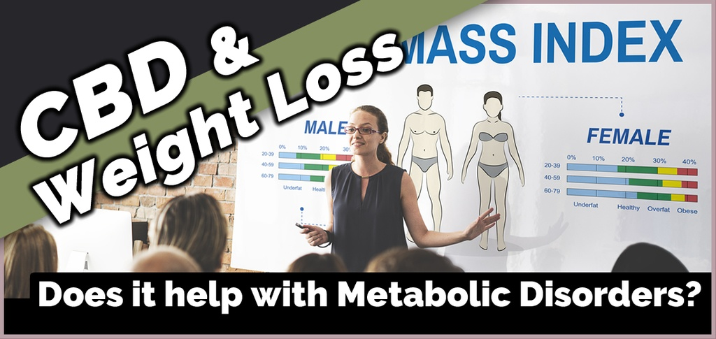 Is CBD oil good for metabolic syndrome and weight loss?